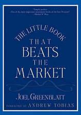 The Little Book That Beats the Market (Little Books. Big Profits), Joel Greenbla