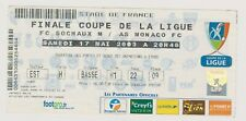 Collection Ticket Finale Coupe Ligue : Sochaux - Monaco 17/05/03