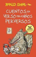 Cuentos en Verso para niños Perversos (Revolting Rhymes) : ColecciÓn Dahl by...