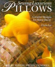 Sewing Luxurious Pillows: Creative Designs for Home Decor-ExLibrary