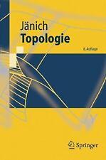Springer-Lehrbuch: Topologie by Klaus Jänich (2008, Paperback)