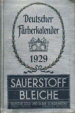 Gold und Silber Scheideanstalt Frankfurt Deutscher Färberkalender 1929 Bleichen