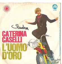 CATERINA CASELLI - L'UOMO D'ORO - PERDONO - VG-/VG+