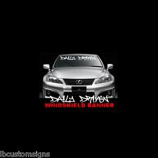 Daily Driven Sticker Windsheld Banner JDM Evo Scion Lexus VW Decal Honda Subaru