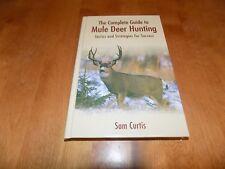 MULE DEER Hunter Complete Hunting Guide Strategies Hunt Guns Gun Mulies Book NEW