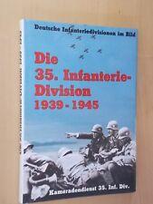 Deutsche Infanteriedivisionen im Bild - Die 35.Infanterie-Division 1939-1945