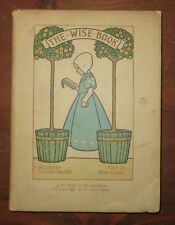 The Wise Book Millicent Sowerby Githa JM Dent London 1906 Antique Kids Book