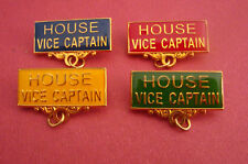 HOUSE VICE CAPTAIN Metal Badge Pin ChooseFrom 4 Colours