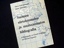 BIBLIOGRAPHY ON FINNISH EMIGRATION & INTERNAL MIGRATION