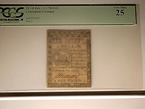Continental Note- February 17, 1776 $1/3- PCGS Very Fine 25.   Nice note.