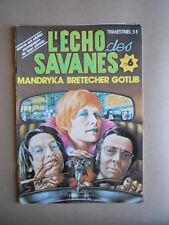 L' ECHO DES SAVANES n°6 1974 Les Edition du Fromage   [G628] BUONO