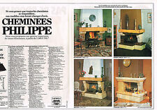 PUBLICITE  1978   CHEMINEES  PHILIPPE   (2 pages)