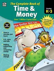 Carson Dellosa Complete Book of Time and Money Workbook for Kids—Grades K-...