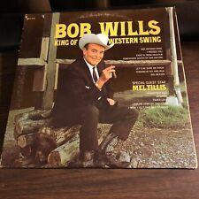BOB WILLS KING OF WESTERN SWING VINYL LP ALBUM MCA RECORDS GUEST MEL TILLIS