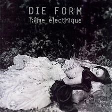 Die Form : L'Ame Electrique [Remaster] CD, 2003, Irond
