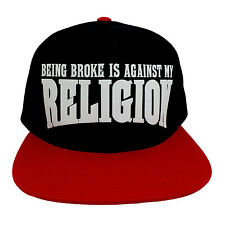 Being Broke Is Against My Religion Flock Style Snapback Hat Cat