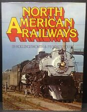 """[49794] """"NORTH AMERICAN RAILWAYS"""" by HOLLINGSWORTH & WHITEHOUSE (HARDCOVER)"""