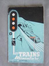 livret LES TRAINS MINIATURE 2e édition - Géo-Mousseron 1952