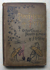 BROTHERS OF PITY 1880s J H Ewing SPCK illust HB & other Tales of Beasts and Men
