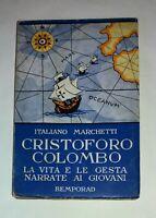 Cristoforo Colombo - Italiano Marchetti - R. Bemporad e Figlio, 1936