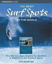 100 Best Surf Spots in the World: The World's Best Breaks for Surfers in Search