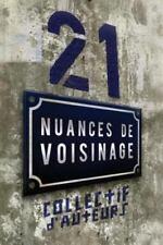 21 Nuances de Voisinage (Paperback or Softback)