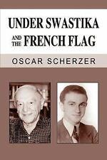 Under Swastika and the French Flag