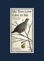 My True Love Gave to Me: Twelve Days of Christmas, McKowen, Scott, New Book