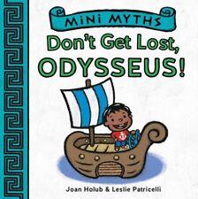 Dont Get Lost, Odysseus! (Mini Myths)