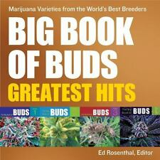 Big Book of Buds Greatest Hits: Marijuana Varieties from the World's Best Bre...