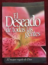 El Deseado De Todas Las Gentes Ellen G White Spanish Version The Desire of Ages