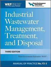 Industrial Wastewater Management, Treatment, and Disposal, 3e MOP FD-3-ExLibrary