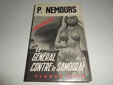 FLEUVE NOIR ESPIONNAGE 1108/ LE GENERAL CONTRE LE SAMOURAI/ P. NEMOURS