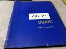 Clark Equipment Clarklift Chy120 Parts Book Manual Forklift