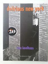 REM KOOLHAAS DELIRIOUS NEW YORK THE MONACELLI PRESS 1994