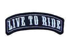 LIVE TO RIDE Embroidered Jacket Vest Rocker Patch Emblem Motorcycle Biker
