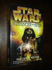 STAR WARS - Episode III - La revanche des Sith - Matthew Stover 2005