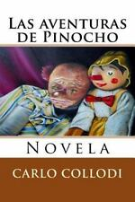 Las Aventuras de Pinocho : Novela by Carlo Collodi (2015, Paperback)