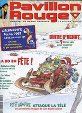PAVILLON ROUGE N°8. Janvier 2002.