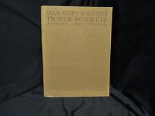Das burgerhaus in der Schweiz - La maison Bourgeoise en Suisse – 1927