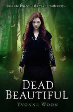 Dead Beautiful, Yvonne Woon , Acceptable, FAST Delivery