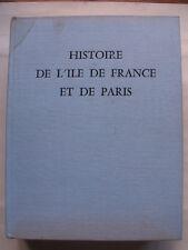 HISTOIRE DE L'ILE DE FRANCE ET DE PARIS