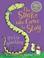 The Snake Who Came to Stay (Little Gems) by Donaldson, Julia, NEW Book, FREE & F