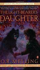 Light-Bearer's Daughter by Melling, O R-ExLibrary