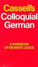 Cassell's Colloquial German: A Handbook of Idiomatic Usage-ExLibrary