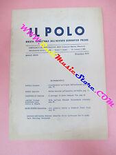 book libro IL POLO Rivista trimestrale istituto geografico polare 4 1977 (L33)