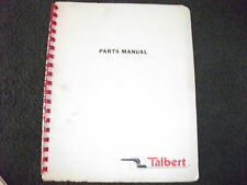 Talbert T4DW-50-HRG-RA-1-T1 parts manual