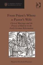 From Priest's W**** to Pastor's Wife : Clerical Marriage and the Process of...
