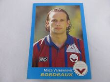 Sticker PANINI FOOT 96 France N°68 FC Girondins de Bordeaux Mirza Varesanovic
