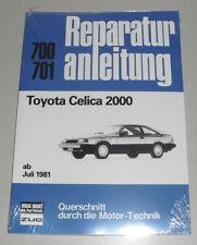 Reparaturanleitung Toyota Celica TA6 ab Juli 1981